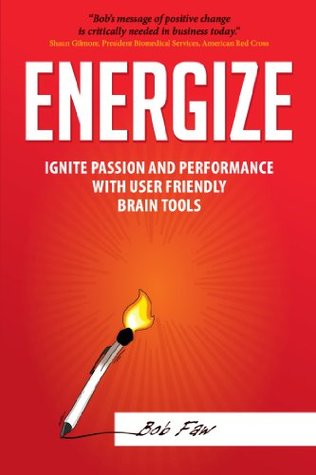 Energizar: Encender la Pasión y el Rendimiento con las Herramientas Cómodas del Usuario (Cambio Positivo por la Reinserción del Cerebro)