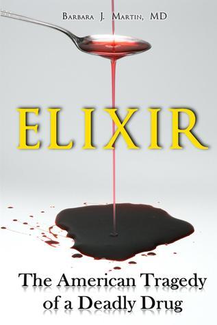 Elixir: La tragedia americana de una droga mortal