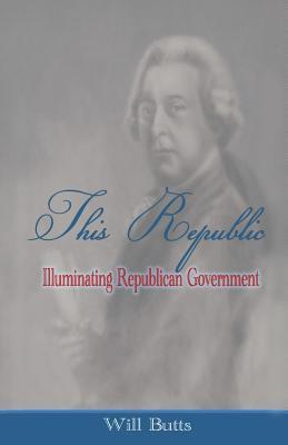 Esta República: Gobierno Republicano Iluminador