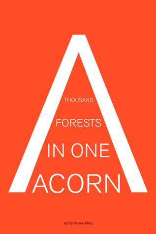A Thousand Forests in One Acorn: Una antología de la ficción en español