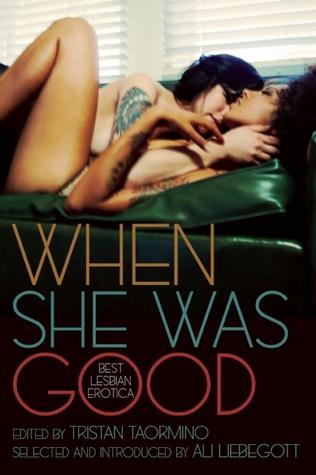 Cuando era buena: La mejor erótica lesbiana