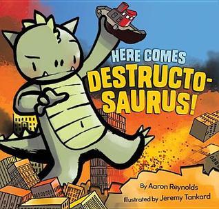 Aquí viene Destructosaurus!