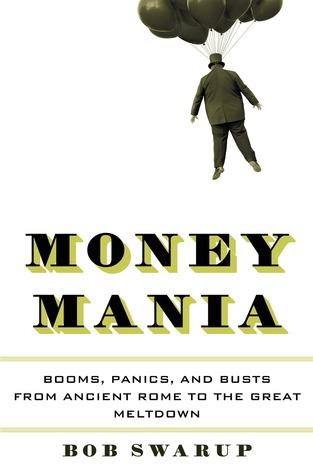 Money Mania: Una historia humana de la especulación financiera