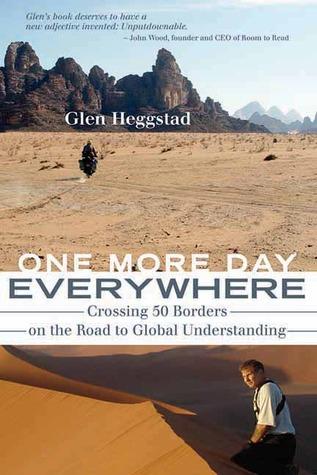 Un día más en todas partes: cruzar 50 fronteras en el camino de la comprensión global