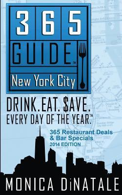 365 Guía Nueva York: Bebida. Comer. Salvar. Cada Día del Año. Una guía de ofertas de restaurantes y bares en Nueva York.
