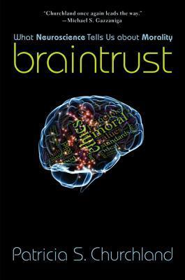 Braintrust: Lo que la neurociencia nos dice acerca de la moralidad