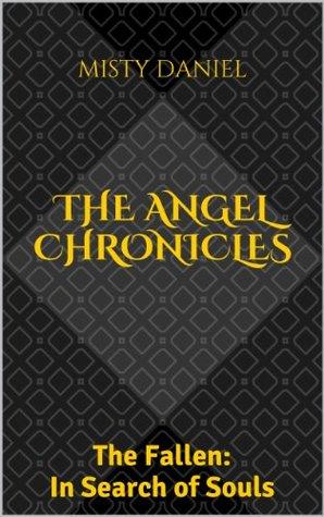Las Crónicas de los Ángeles: Los Caídos: En busca de las almas