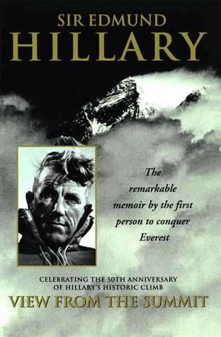 Vista de la Cumbre: La memorable memoria de la primera persona para conquistar el Everest
