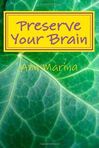 Preserve Su Cerebro: Herramientas Para El Crecimiento De La Salud Mental
