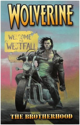 Wolverine, Volumen 1: La Hermandad