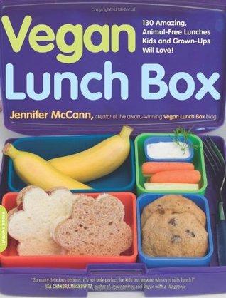 Vegan Lunch Box: 130 almuerzos increíbles, libres de animales Los niños y los adultos amarán!