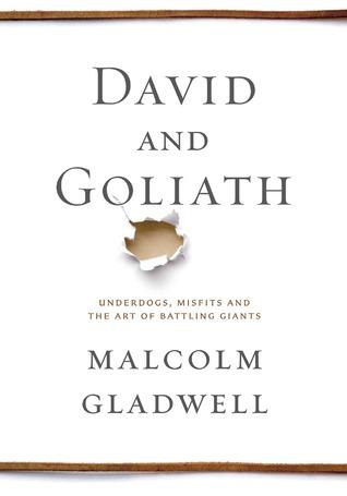 David y Goliat: Underdogs, Misfits, y el arte de la lucha de los Gigantes