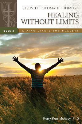 Jesús, el último terapeuta: Curación sin límites