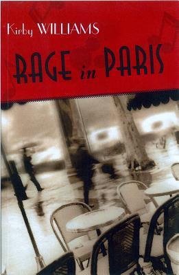 Rage in Paris: Una novela