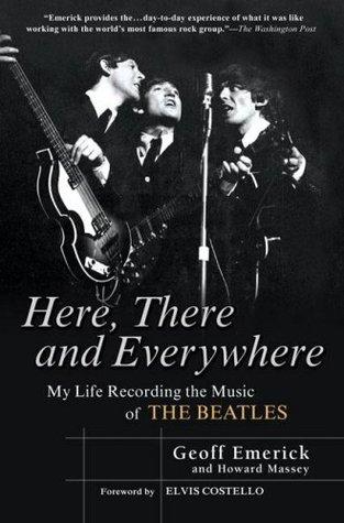 Aquí, allá y en todas partes: Mi vida grabando la música de los Beatles