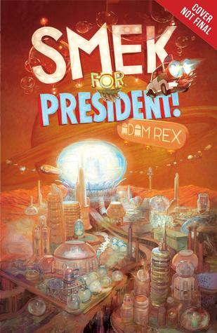 ¡Smek para el presidente!