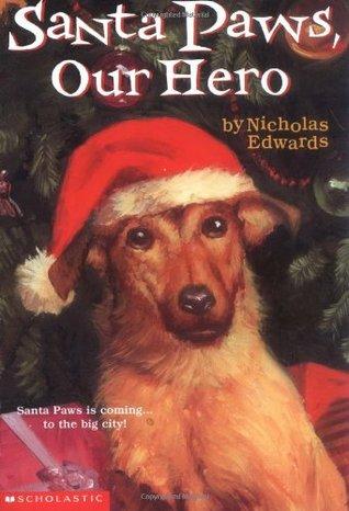 Santa Paws, nuestro héroe
