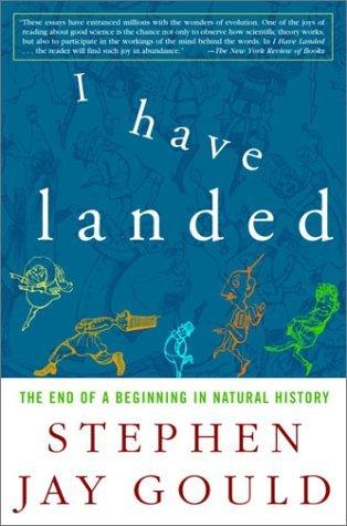 He aterrizado: El fin de un comienzo en la historia natural