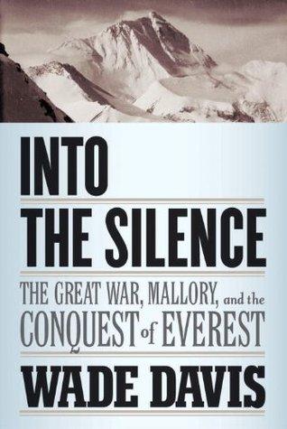 En el Silencio: La Gran Guerra, Mallory y la Conquista del Everest