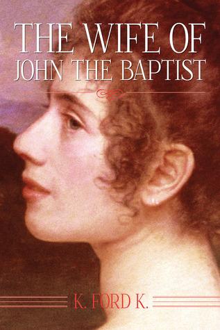 La Esposa de Juan el Bautista
