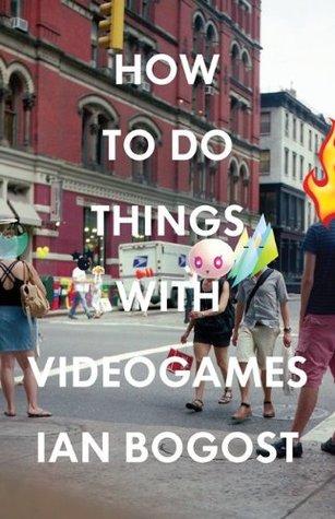 Cómo hacer cosas con los videojuegos