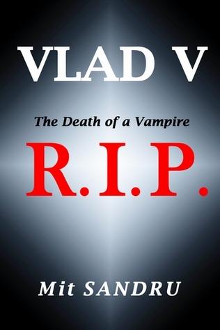 RIP, La muerte de un vampiro