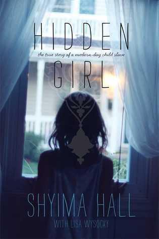 Hidden Girl: La verdadera historia de un esclavo de un día moderno
