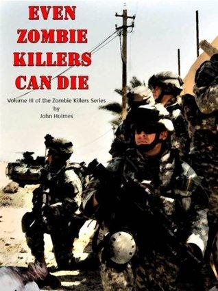 Incluso los asesinos de zombies pueden morir