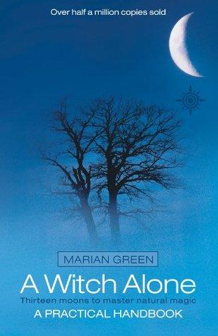 Una bruja Alone: Trece lunas para dominar la magia natural