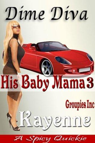 Dime Diva (Su Baby Mama 3): Un Cuento Urbano