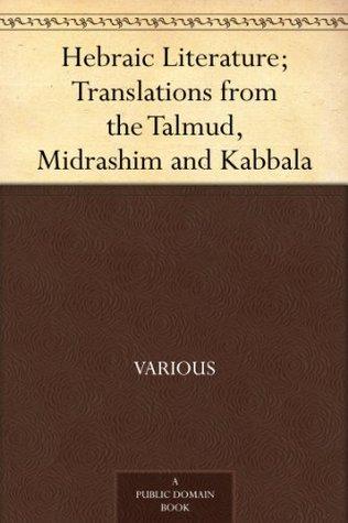 Literatura hebraica; Traducciones del Talmud, Midrash y Cabalá