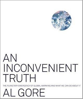 Una verdad incómoda: la emergencia planetaria del calentamiento global y lo que podemos hacer al respecto