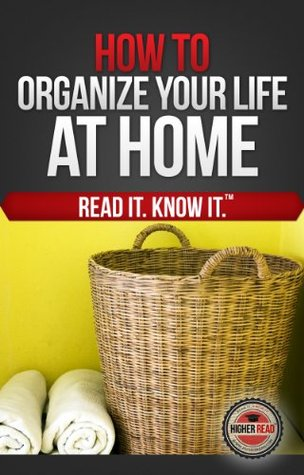 Cómo organizar su vida (en casa)