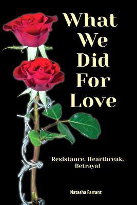 Lo que hicimos por amor: resistencia, desamor, traición
