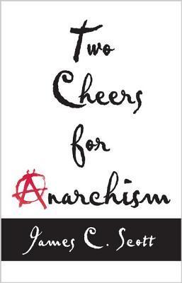 Dos aplausos para el anarquismo: Seis piezas fáciles sobre la autonomía, la dignidad y el trabajo y el juego significativos