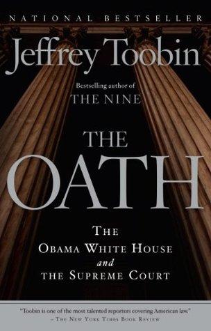 El juramento: la Casa Blanca de Obama y el Tribunal Supremo