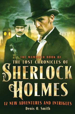 El libro gigantesco de las crónicas perdidas de Sherlock Holmes