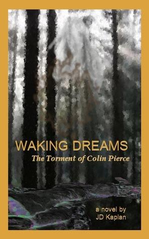 Waking Dreams: El Tormento de Colin Pierce