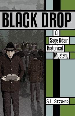 Black Drop: Un sabio Adair Misterio histórico del noroeste del Pacífico