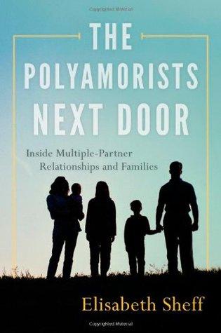 Los poliamoristas al lado: Dentro de las relaciones de múltiples socios y las familias