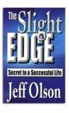 El ligero borde: el secreto de una vida exitosa