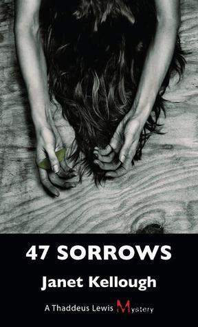 47 Dolores: Un misterio de Thaddeus Lewis