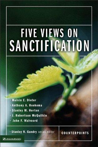 Cinco puntos de vista sobre la santificación