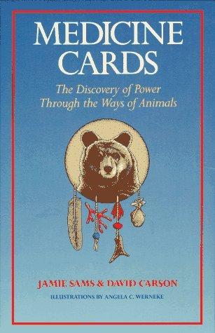 Medicine Cards: El Descubrimiento del Poder a través de los Caminos de los Animales