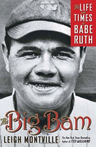 The Big Bam: La vida y los tiempos de Babe Ruth