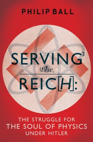 Servir al Reich: La Lucha por el Alma de la Física bajo Hitler