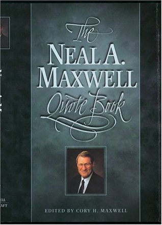 El libro de la cita de Neal A. Maxwell