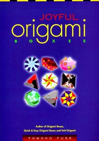 Joyful Origami Boxes: Un libro básico para principiantes