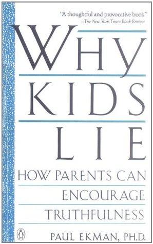Por qué los niños se mienten: Cómo los padres pueden animar la veracidad