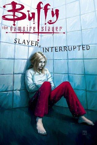 Buffy la Cazadora de Vampiros Vol. 16: Matador, Interrumpido